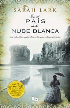 Enmarchaporlobasico.es En El País De La Nube Blanca (Trilogia De Nueva Zelanda 1) Image