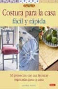 Descargar libros electrónicos gratis para iPod nano COSTURA PARA LA CASA FACIL Y RAPIDA: 50 PROYECTOS CON SUS TECNICA S EXPLICADAS PASO A PASO