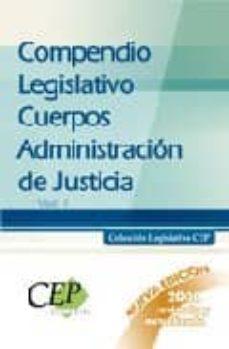 Valentifaineros20015.es Compendio Legislativo Cuerpos Administracion De Justicia (Vol.i) Image