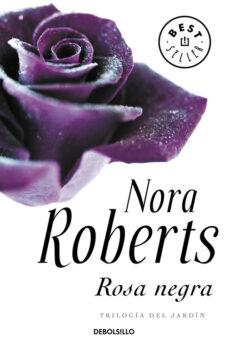 Descarga gratuita de libros de texto electrónicos. ROSA NEGRA (TRILOGIA DEL JARDIN II) (Literatura española)