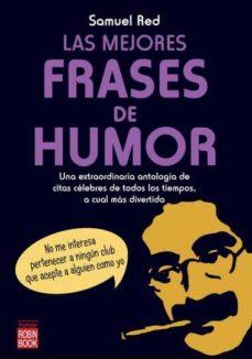 La Mejores Frases De Humor Samuel Red Comprar Libro 9788499170992