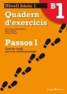 Descarga gratuita de libros electrónicos para iPod PASSOS 1 NIVELL BASIC QUADERN 1 in Spanish de  9788499211992 RTF