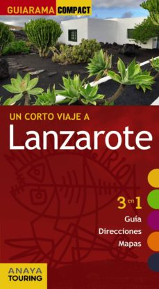 un corto viaje a lanzarote 2017 (guiarama compact) (11ª ed.)-xavier martinez i edo-9788499359892
