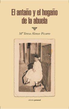 Descargar libros electrónicos deutsch pdf gratis EL ANTAÑO Y EL HOGAÑO DE LA ABUELA MOBI FB2 CHM 9788499466392
