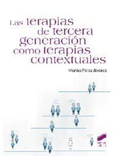 Descargar LAS TERAPIAS DE TERCERA GENERACION COMO TERAPIAS CONTEXTUALES gratis pdf - leer online