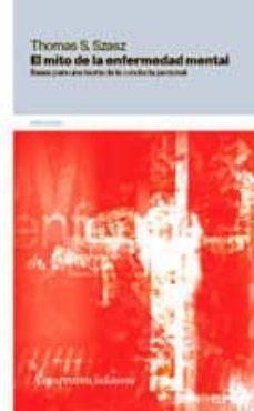 Descargar el archivo gratuito ebook pdf EL MITO DE LA ENFERMEDAD MENTAL 9789505181292 DJVU iBook