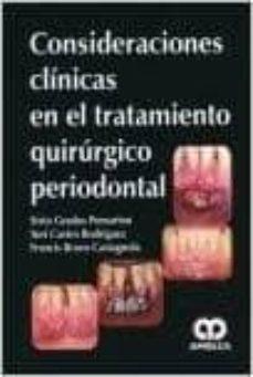 Descarga gratuita de libros de Joomla. CONSIDERACIONES CLINICAS EN EL TRATAMIENTO QUIRURGICO PERIODONTAL iBook FB2 PDF de SIXTO GRADOS POMARINO, YURI CASTRO RODRIGUEZ (Spanish Edition) 9789588816692