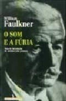 o som e a furia-william faulkner-9789722011792