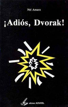 Valentifaineros20015.es ¡Adiós, Dvorak! Image