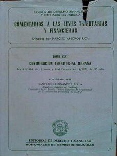 COMENTARIOS A LAS LEYES TRIBUTARIAS Y FINANCIERAS - VARIOS AUTORES | Triangledh.org