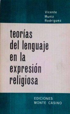 TEORÍAS DEL LENGUAJE EN LA EXPRESIÓN RELIGIOSA - VICENTE MUÑIZ RODRÍGUEZ | Triangledh.org