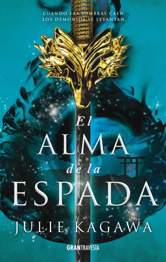 Ebook EL ALMA DE LA ESPADA EBOOK de JULIE KAGAWA   Casa del Libro