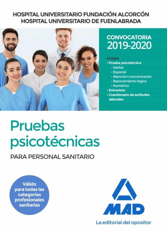 HOSPITAL UNIVERSITARIO FUNDACION ALCORCON Y HOSPITAL UNIVERSITARI O DE FUENLABRADA: PRUEBAS PSICOTECNICAS PARA PERSONAL SANITARIO