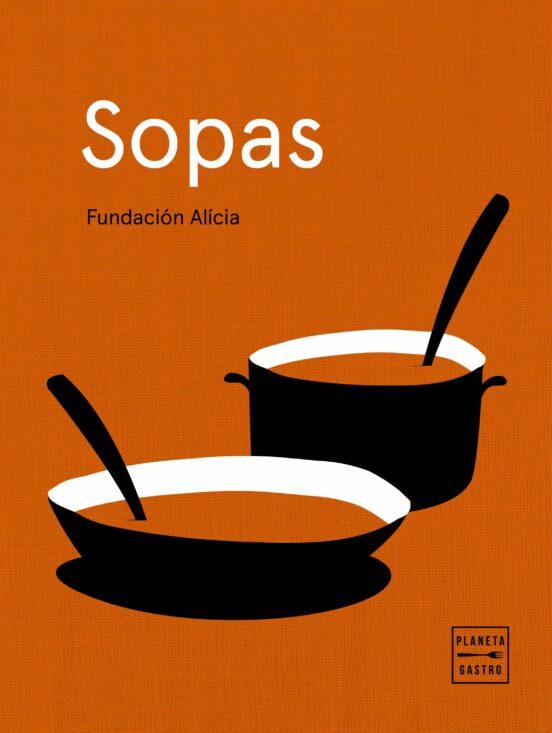 Sopas, Fundación Alicia
