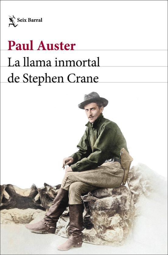 la llama inmortal de stephen crane-paul auster-9788432239052