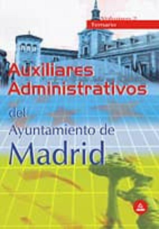 AUXILIARES ADMINISTRATIVOS DEL AYUNTAMIENTO DE MADRID: TEMARIO (V OL. 2)