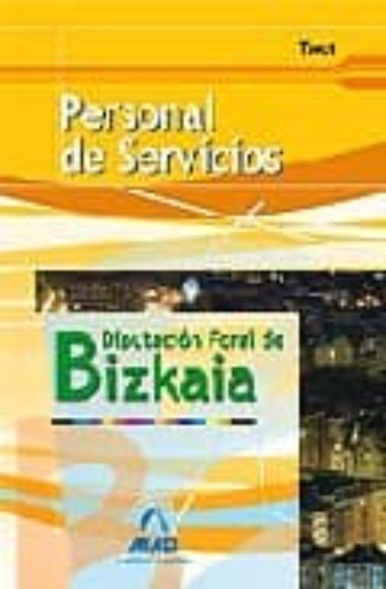 PERSONAL DE SERVICIOS DE LA DIPUTACION FORAL DE BIZKAIA: TEST