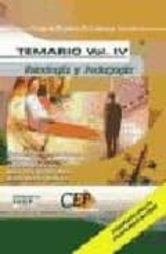 CUERPO DE PROFESORES DE ENSEÑANZA SECUNDARIA: PSICOLOGIA Y PEDAGO GIA: TEMARIO (VOL. IV)