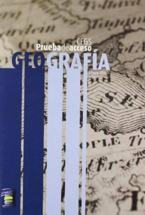 Geografia  Ciclo Formativo De Grado Superior Prueba De