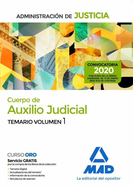 CUERPO DE AUXILIO JUDICIAL DE LA ADMINISTRACION DE JUSTICIA: TEMARIO (VOL. 1)