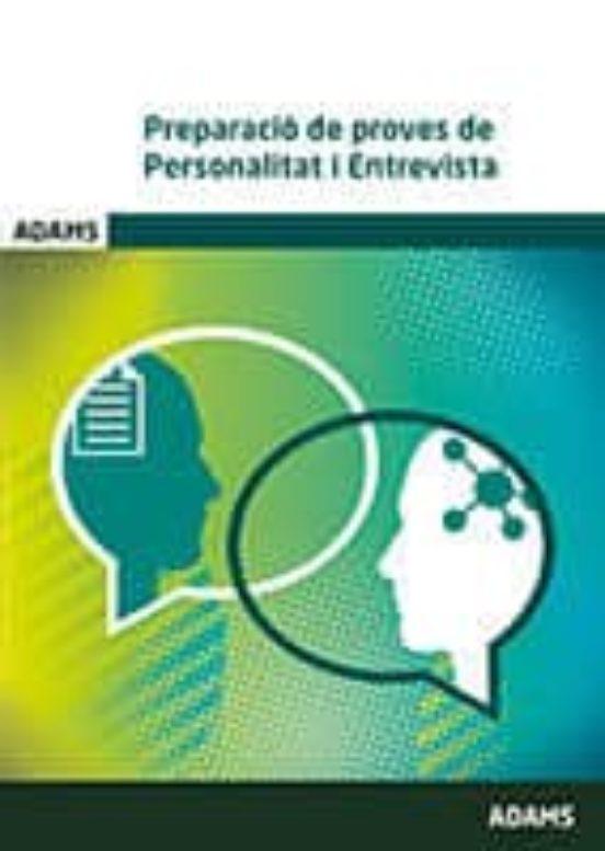 PREPARACIÓ DE PROVES DE PERSONALITAT I ENTREVISTA (edición en catalán)