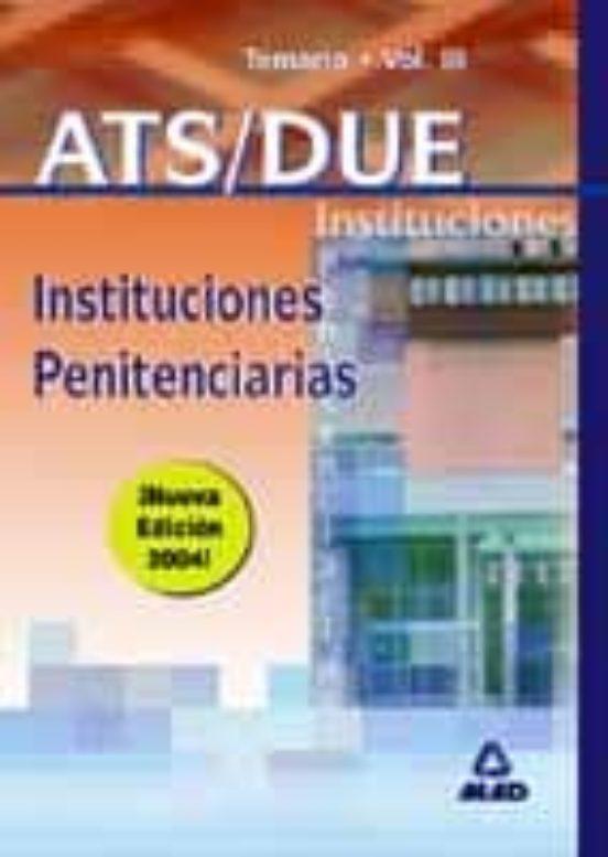 ATS/DUE INSTITUCIONES PENITENCIARIAS: TEMARIO (VOL. III)