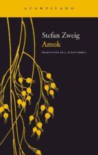 amok-stefan zweig-9788496136212