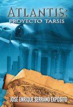 atlantis: proyecto tarsis (ebook)-9781511572972