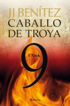 cana (caballo de troya 9)-j.j. benitez-9788408108122