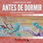 cuentos de jesé… antes de dormir (ebook)-cdlap00006232