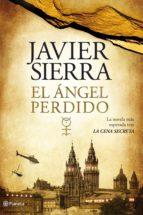 EL ÁNGEL PERDIDO (CONCURSO CASA DEL LIBRO) (EBOOK) + #2#SIERRA, JAVIER#50894#