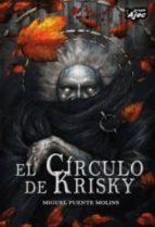 el circulo de krisky-miguel puente molins-9788415156222