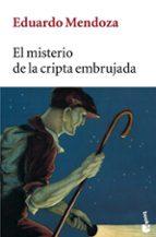 el misterio de la cripta embrujada-eduardo mendoza-9788432217012