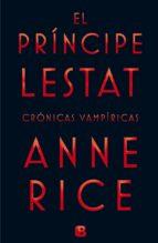 el príncipe lestat (crónicas vampíricas xi)-anne rice-9788466656412