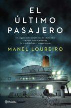 el último pasajero (ebook)-manel loureiro-9788408115212