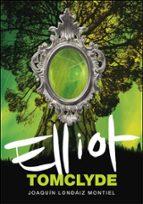 elliot tomclyde-joaquin londaiz montiel-9788484412892