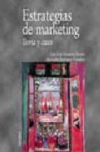 estrategias de marketing: teoria y casos-ana isabel rodriguez escudero-jose luis munuera aleman-9788436816402