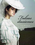 falsas ilusiones (ebook)-teresa cameselle-9788408109662