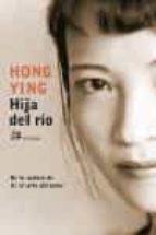 hija del rio-hong ying-9788476697252