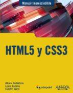 html5 y css3 (manual imprescindible)-alexis goldstein-9788441530492