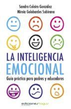 la inteligencia emocional. guía práctica para padres y educadores (ebook)-9788415623182