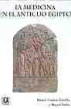 la medicina en el antiguo egipto-manuel cuenca-estrella-raquel barba-9788495414342