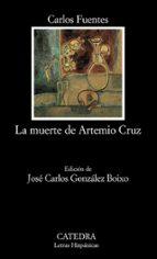 la muerte de artemio cruz-carlos fuentes-9788437613932