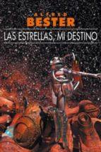 LAS ESTRELLAS, MI DESTINO + #2#BESTER, ALFRED#14827# #2#                                                                                                                                                              #0# 