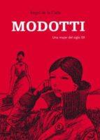 modotti: una mujer del siglo xx-angel de la calle-9788496722972