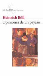 opiniones de un payaso-heinrich boll-9788432219542