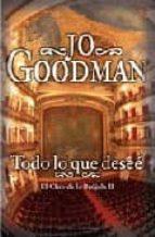 todo lo que desee-jo goodman-9788496575912