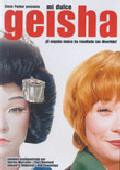 MI DULCE GEISHA (DVD)